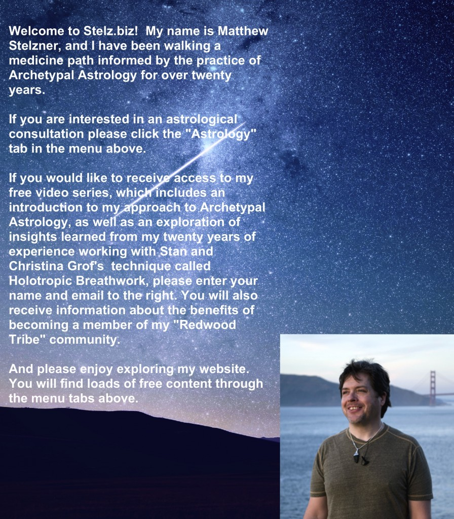 My name is Matthew Stelzner, and I practice Archetypal Astrology